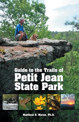 Moran, Matt - Guide to the Trails of Petit Jean State Park